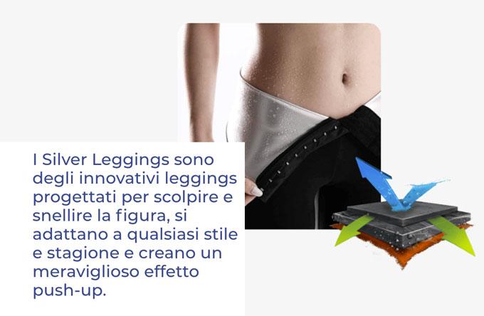 come funzionano i Silver Leggings